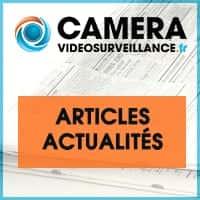 actualité vidéosurveillance