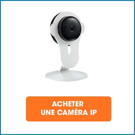acheter une caméra IP