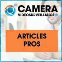 Articles pros vidéosurveillance