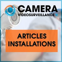 articles reportage installation vidéosurveillance